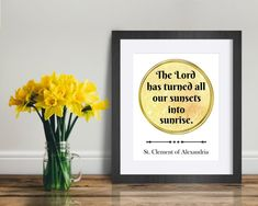 St. Clement of Alexandria Quote Print The Lord has turned all   Etsy Saints, Saint Quotes, Color Calibration, Keep In Mind, Quote Prints, Alexandria, Printing Process, You Got This, Sunrise