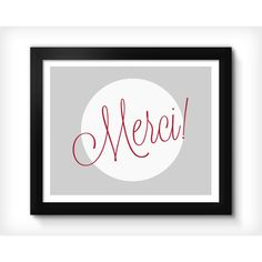 Merci. French-Paris. modern home decor, paris decor, eiffel... ($9.95) ❤ liked on Polyvore featuring home, home decor, wall art, word wall art, typography poster, parisian home decor, paris poster and eiffel tower wall art