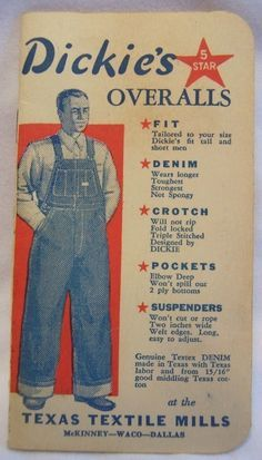 A vintage advert for Dickies Overalls.