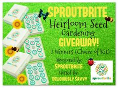 Enter to win the Sproutbrite Heirloom Seed Gardening Giveaway and get ready for planting season. #Giveaway Ends 3/9/17 (2 winners) #seedsgarden