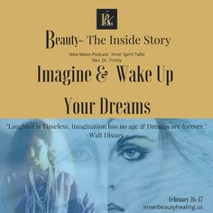 Imagine & Wake Up Your Dreams by Podcast:  Beauty-The Inside Story on SoundCloud