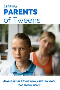 Some great advice for parenting tweens, from moms who have made it through the roller coaster ride of the tween years.