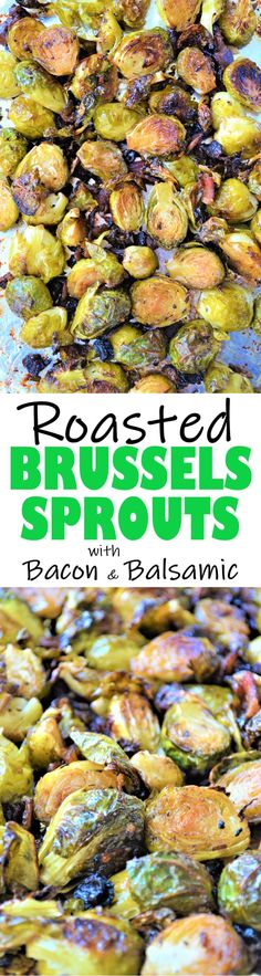 Roasted Brussels Sprouts with Bacon and Balsamic are packed with flavor and nutrients. Plus, they are so easy to make! Recipe from sumofyum.com #dinner #roastedvegetables