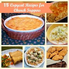 15 Copycat Recipes for Church Suppers. Wow every one at your next church dinner!