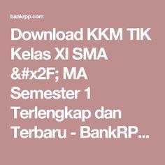 Download KKM TIK Kelas XI SMA / MA Semester 1 Terlengkap dan Terbaru - BankRPP.Com