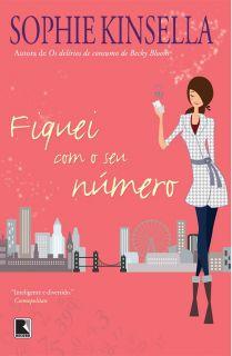Fiquei com seu Numero - I've Got Your Number - Sophie Kinsella