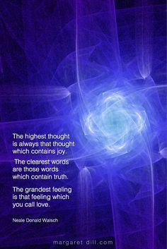 The highest thought-Neale Donald Walsch #NealeDonaldWalsch #Wisdom #MotivationalQuote #Inspirational Quote #LifeQuotes #LeadershipQuotes #PositiveQuotes #SuccessQuotes Life Quotes Love, Great Quotes, Inspirational Quotes, Spiritual Wisdom, Spiritual Awakening, John Maxwell, Quotable Quotes, True Quotes, Neale Donald Walsch Quotes