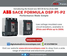 Introducing the brand new MCCB series from ABB - SACE Formula DSP P1-P2. These low voltage moulded-case circuit breakers are available in 3Pole and 4Pole up to 250A. For inquiries, call us on +91 8147090154 or ail us at digitalsales@micronovaimpex.com Visit our website www.micronovaimpex.com to shop from a wide range of electrical and electronic products #MCCB #lowvoltage #circuitbreakers #switchgears #electricalandelectronics #ABB #micronovaimpex Gear S, Circuit, Make It Simple, Range, Website, Shop, Products, Garlic, Cookers
