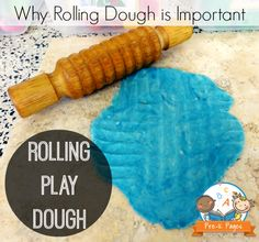 Why Rolling Play Dough is Important