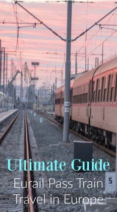 Ultimate Guide to Eurail Pass Train Travel in Europe. Europe has many amazing countries that have iconic cities all connected by a great rail system, in fact, one of the best in the world, and a fantastic Eurail Pass system to get you moving around smooth Europe Travel Tips, European Travel, Travel Advice, Travel Guides, Places To Travel, Travel Destinations, Europe Europe, European Vacation, Traveling Tips