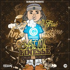 Lil Flash - Art Of Finesse : TopMixtapes