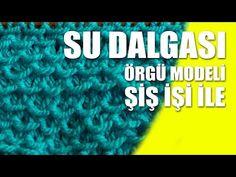 SU DALGASI ÖRGÜ MODELİ TÜRKÇE VİDEOLU ANLATIMLI | Nazarca.com