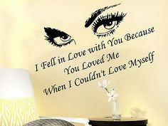 Wall Decals Quotes Eyes Viev I Fell in Love with You Because Home Decor C83