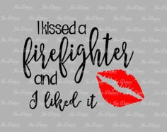 I kiss one everyday! Firefighter Boyfriend, Firefighter Love, Firefighter Quotes, Firefighters Girlfriend, Wildland Firefighter, Female Firefighter, Police Wife, Girlfriend Quotes, Boyfriend Quotes