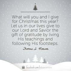 Let us in our lives give to our Lord and Savior the gift of gratitude. Christmas Thoughts, True Meaning Of Christmas, Christmas Quotes, Christmas Ideas, Christmas Cards, Christmas Christmas, Christmas Greetings, Christmas Devotions, Christmas Prayer