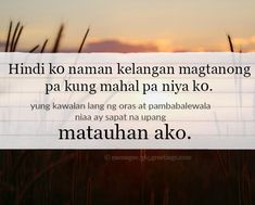 Tagalog Love Quotes - 365greetings.com Hugot Lines Tagalog Love, Tagalog Love Quotes, Sad Words, Love Quotes For Him, Text Posts, Quotes About Love For Him