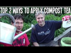 Top 2 Ways to Apply Compost Tea to Your Garden for Best Results Organic Soil, Organic Gardening, Composting 101, How To Make Compost, Compost Tea, The Boogie, Brewing Equipment, Tea Companies, Garden Soil
