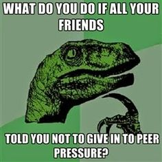 Positive peer influence explained at http://thatspsych.blogspot.com/2015/03/everybody-is-not-doing-it.html  A blog about psychology and memes created by a psychology professor.