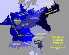 the territories that the Germans wanted around 1813 to be Germany, from the famous song: Was ist des Deutschen Vaterland?