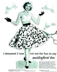 I Dreamed I was Cut Out For Fun. Vintage Ads. Maidenform.