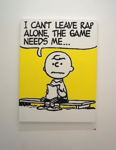 "Quote:Charles M. Schulz's Peanuts and classic hip-hop - now and forever bonded via ""Deez Nuts."" Borne from the vintage hip-hop obsessed mind of Australian-born, Tokyo-based artist Mark Drew, it s Hip Hop And R&b, 90s Hip Hop, Looney Tunes, Hip Hop Quotes, Rap Quotes, Lyric Quotes, Movie Quotes, Funny Quotes, Hip Hop Art"