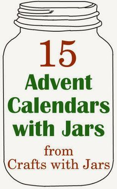 Crafts with Jars: 15 Advent Calendars with Jars
