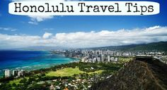Travel Tips - Things to do in Honolulu, Hawaii