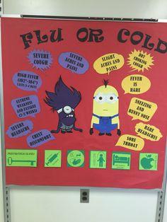 Nurses office bulletin board minion flu vs. cold                                                                                                                                                                                 More
