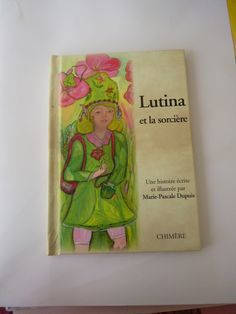 Aventurière et gourmande, Lutina est une petite lutine qui rencontre une sorcière pas si sorcière que ça.......... Une histoire accompagnée d'un petit dossier sur les lutins....et d'une recette