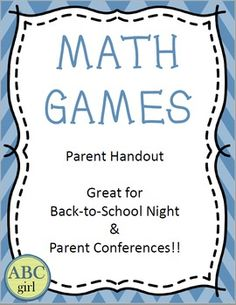 This packet includes  instructions for 6 math games that parents can play at home to reinforce basic math concepts with their children. Dice, playing cards, paper and pencil are the only materials needed.  A perfect back-to-school, parent conference, or summer handout.This is a great handout for back-to-school night or parent conferences!