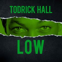 """Todrick Hall """"Low – Single"""" — Planet Hype"""