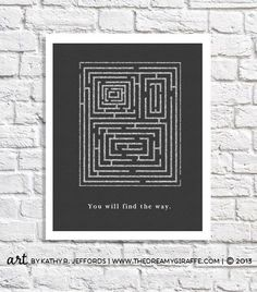 Feeling defeated by dead ends?    A little bit lost?    Mazed & confused?    Take heart, dear one, no maze is impossible.    You will find the