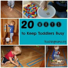 20 Ways to Keep Toddlers Busy--some cute ideas here.  I love play that doesn't involve expensive purchased toys. by florine