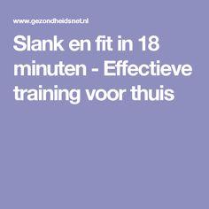 Slank en fit in 18 minuten - Effectieve training voor thuis