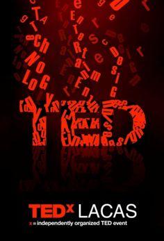 #TEDx #TEDxLACAS Poster