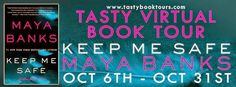 Wicked Reads: Keep Me Safe by Maya Banks Book Tour