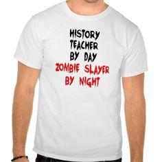 History Teacher Zombie Slayer T Shirt, Hoodie Sweatshirt