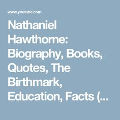 Sparknotes Our Town Key Facts  Thornton Wilder  Pinterest  Nathaniel Hawthorne Biography Books Quotes The Birthmark Education  Facts   Youtube