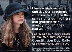 """I have a nightmare that one day our daughters will have to fight for the same rights our mothers and grandmothers already thought they had won."" --Hear Madison Kimrey speak at the We Are Women Constitution Day Rally, September 13, 2014 in D.C."
