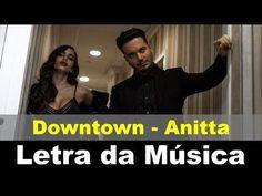 Downtown - Tradução em Português - Anitta feat. J Balvin  | Letra da Música