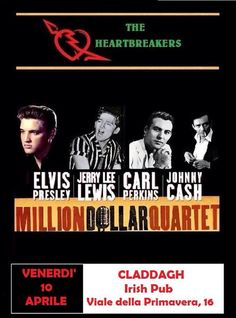 The Heartbreakers - Million Dollar Quartet al Claddagh Irish Pub Rome (10 aprile 2015) Concerto di Musica , Musica Live Roma