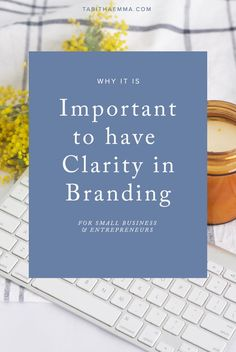 Why it is Important to have Clarity in Branding for Small Business and Entrepreneurs | Visual Identity | Graphic Design