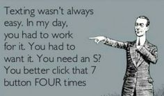 texting wasn't always easy