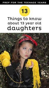 13 Thing to Know about 13 Year Old Daughters. Parenting advice for the teenage years! by Mandi from Living Locurto .com