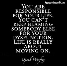 Oprah Winfrey Monday Quotes, New Quotes, Change Quotes, Quotes For Him, True Quotes, Words Quotes, Inspirational Quotes, Blame Quotes, Sayings
