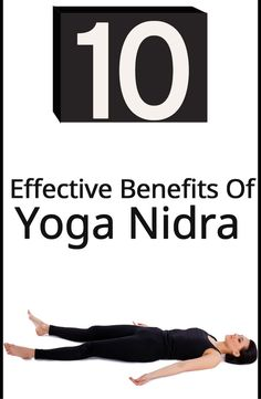 10 Effective Benefits Of Yoga Nidra. I love Yoga Nidra and need to find a studio that practices this form.