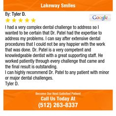 I had a very complex dental challenge to address so I wanted to be certain that Dr. Patel...