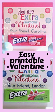 You are Extra awesome Valentine! This easy, printable Valentine is perfect for you to use for class valentines or fun valentine party favors. #valentine #printable #extragum #etsy #ad
