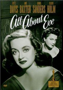 All About Eve: Bette Davis, Anne Baxter, George Sanders, Celeste Holm, Gary Merrill, Marilyn Monroe, Thelma Ritter