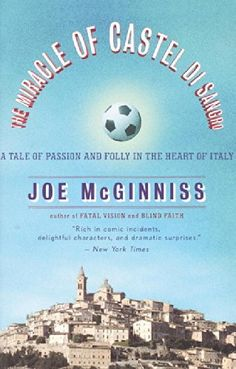 The Miracle of Castel di Sangro: A Tale of Passion and Folly in the Heart of Italy, http://www.amazon.com/dp/0767905997/ref=cm_sw_r_pi_awdm_EWNtxbNEH0FSR